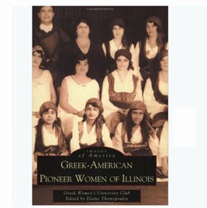 Greek-American Pioneer Woman of Illinois
